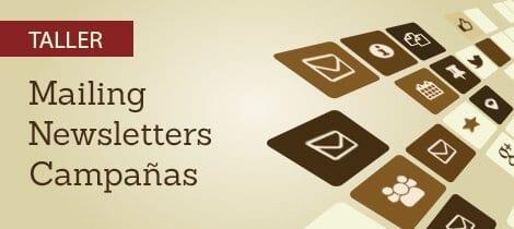 Gestión profesional de tus mailings y newsletters – Taller