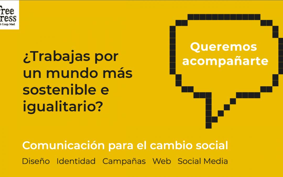 ¡Queremos acompañarte en tu comunicación!