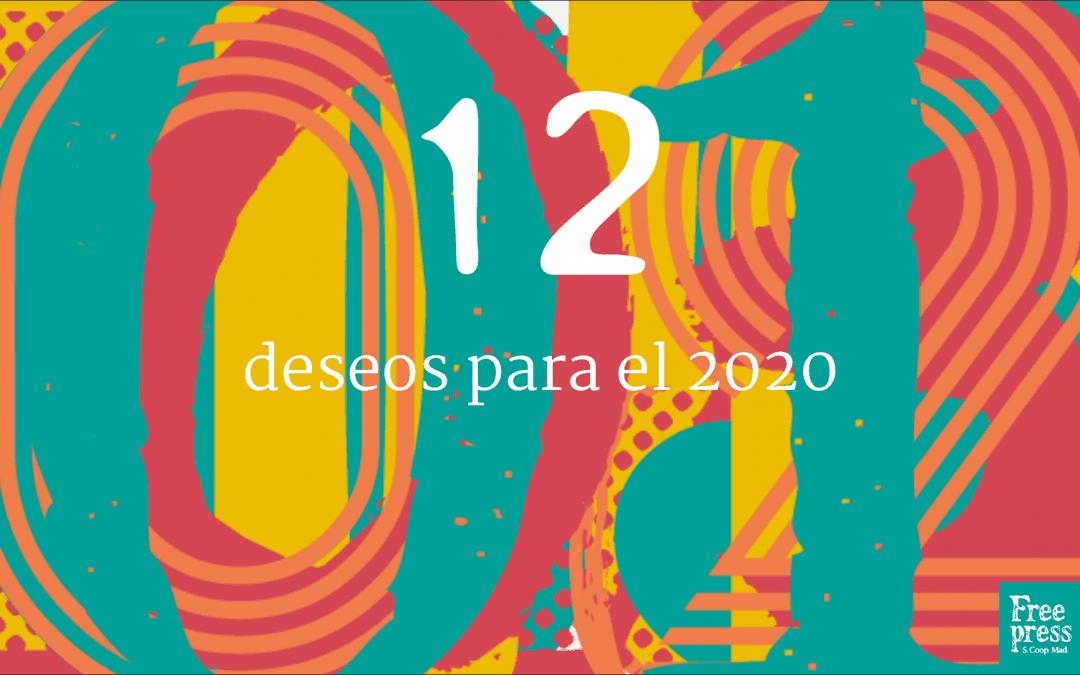 Te regalamos doce deseos para el 2020