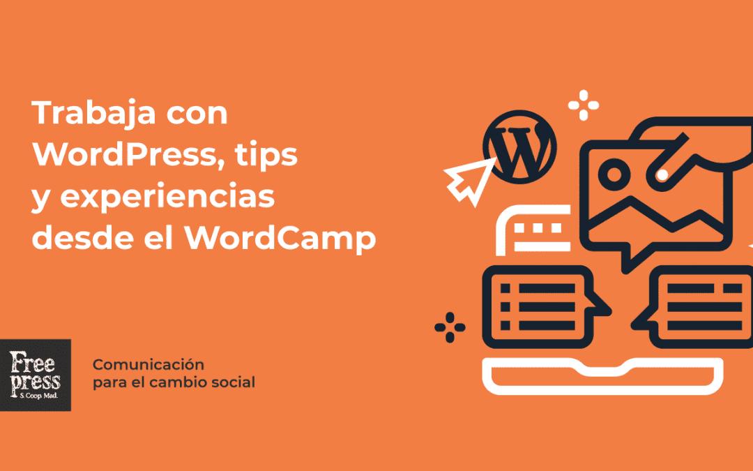 Trabaja con WordPress: tips y experiencias desde el WordCamp