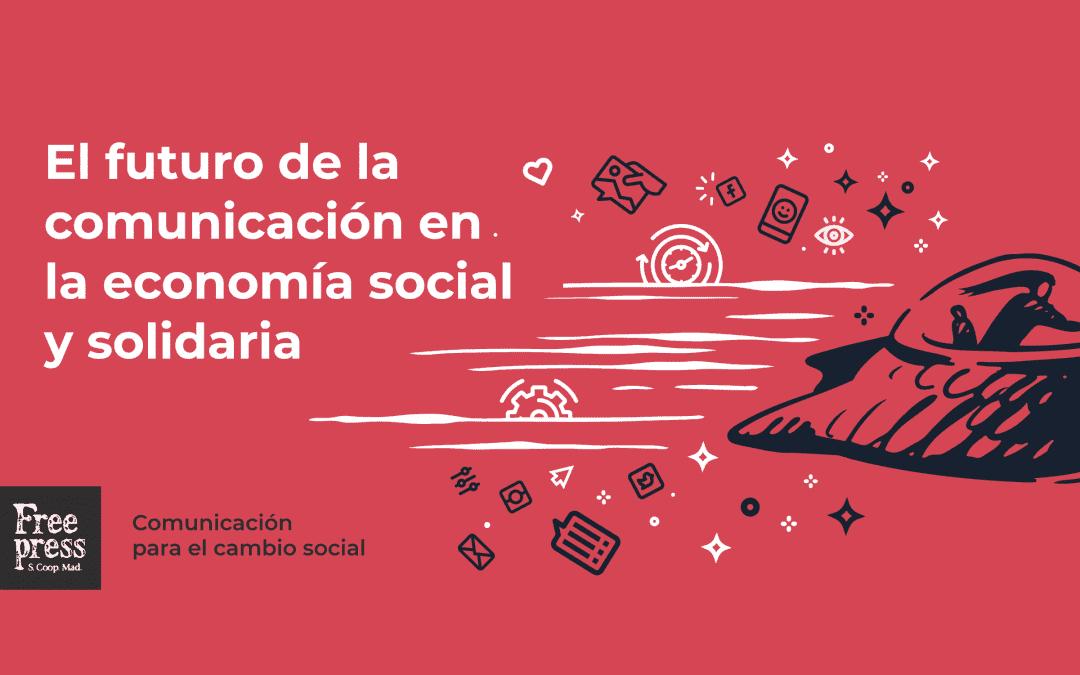 El futuro de la comunicación en la economía social y solidaria